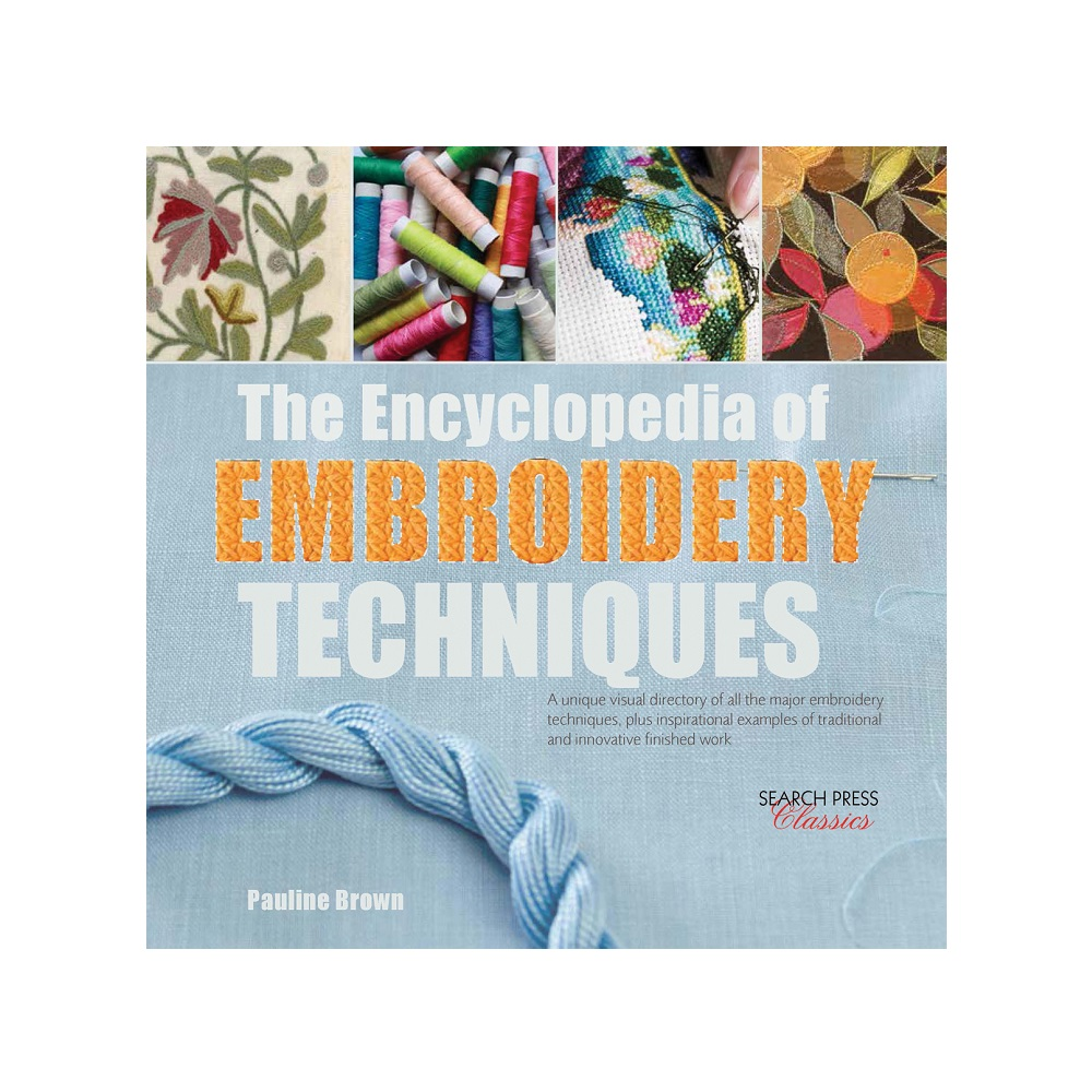 Raamat `The Encyclopedia of Embroidery Techniques`