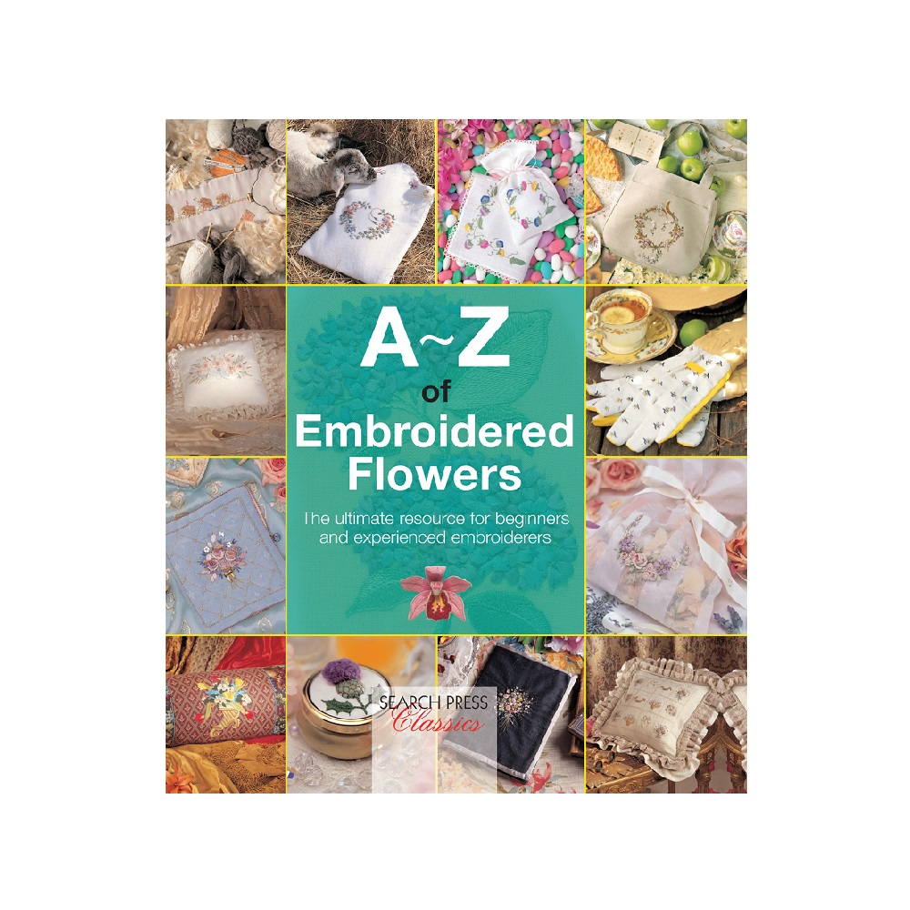 """Raamat """"A-Z of Embroidered Flowers"""""""