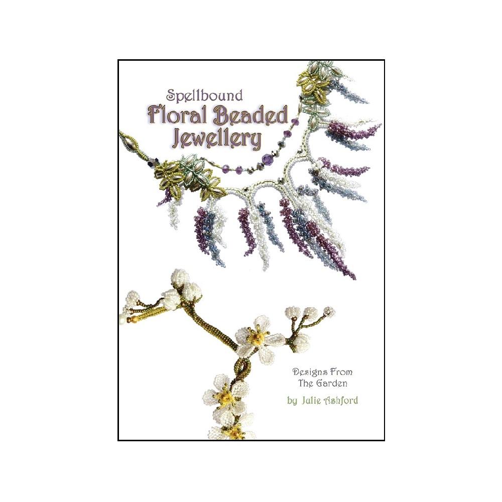 """Raamat """"Spellbound Floral Beaded Jewellery"""""""