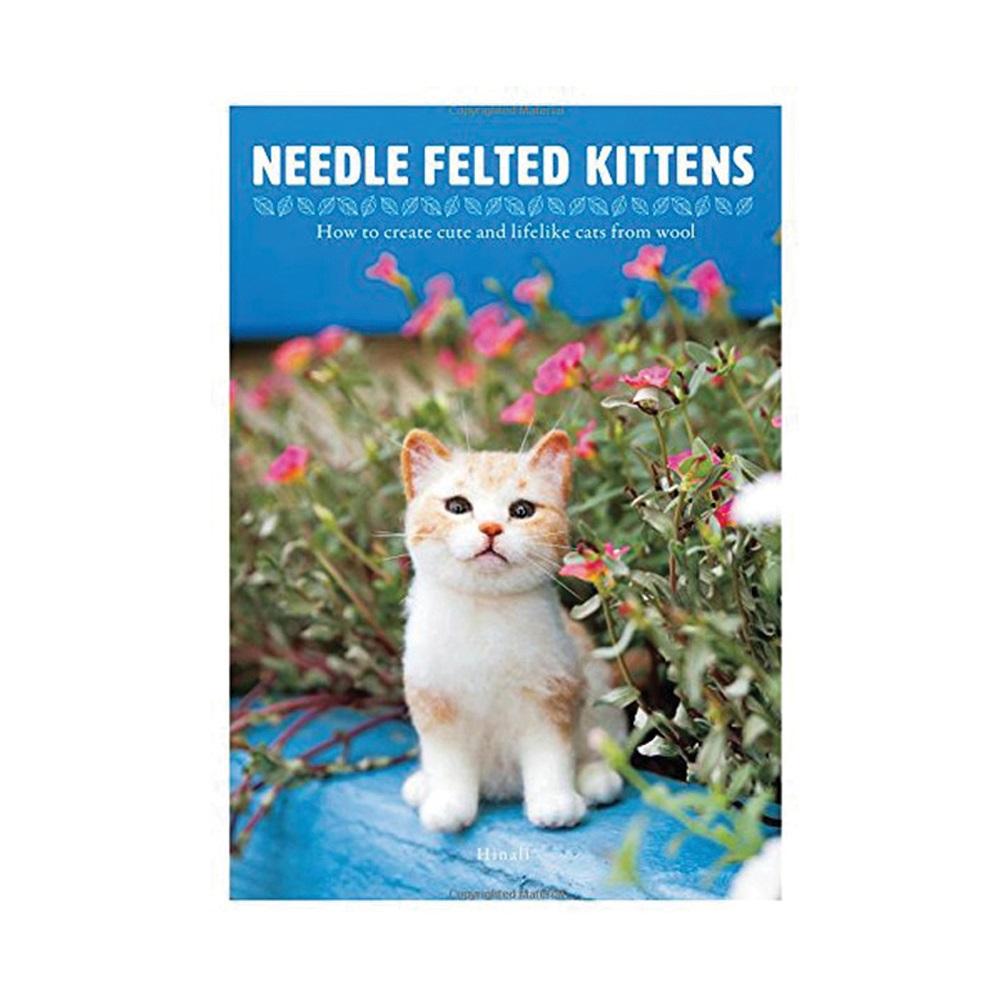 """Raamat """"Needle Felted Kittens"""""""