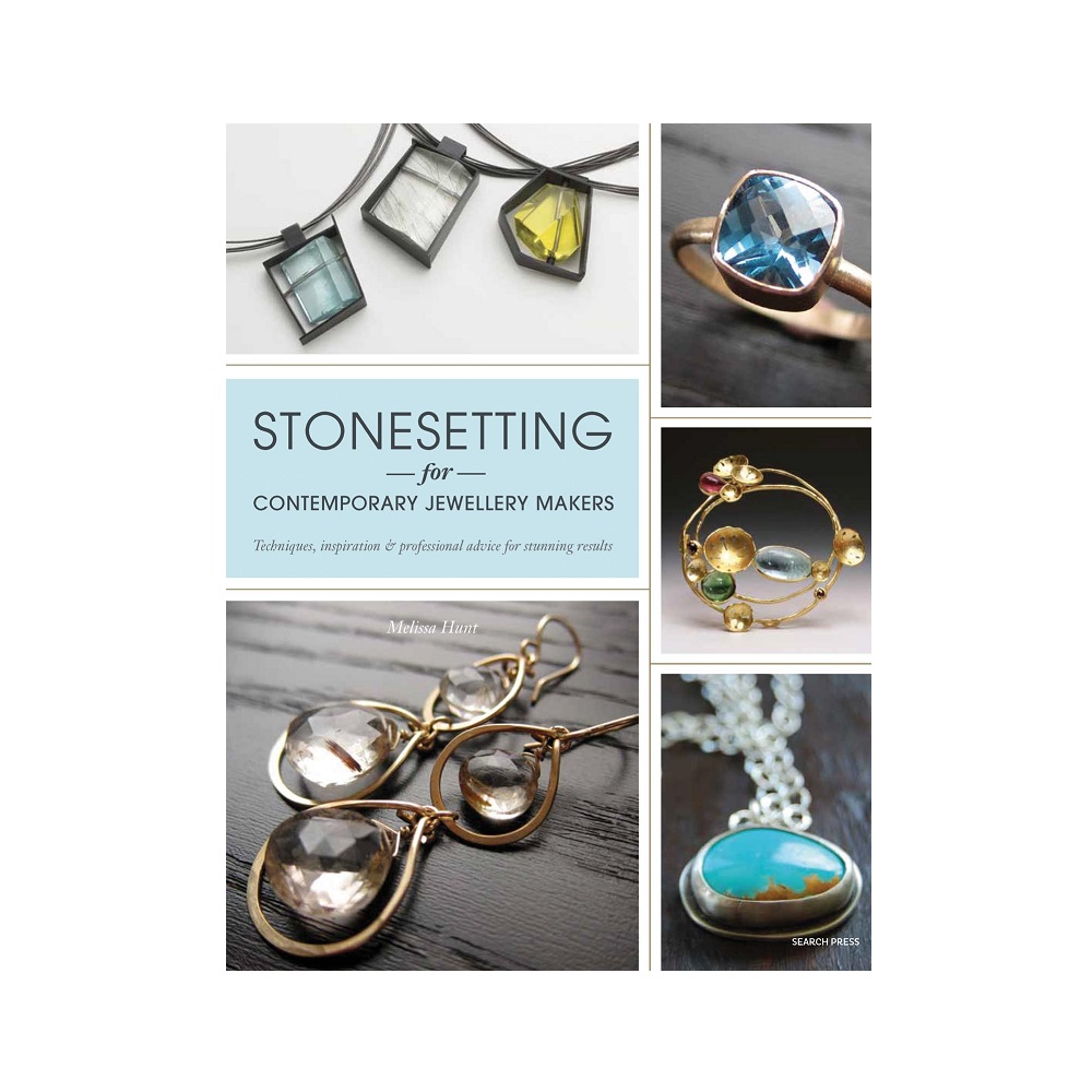 "Raamat ""Stonesetting for Contemporary Jewellery Makers"""