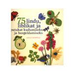 Raamat `75 lindu, liblikat ja putukat kudumiseks ja heegeldamiseks`