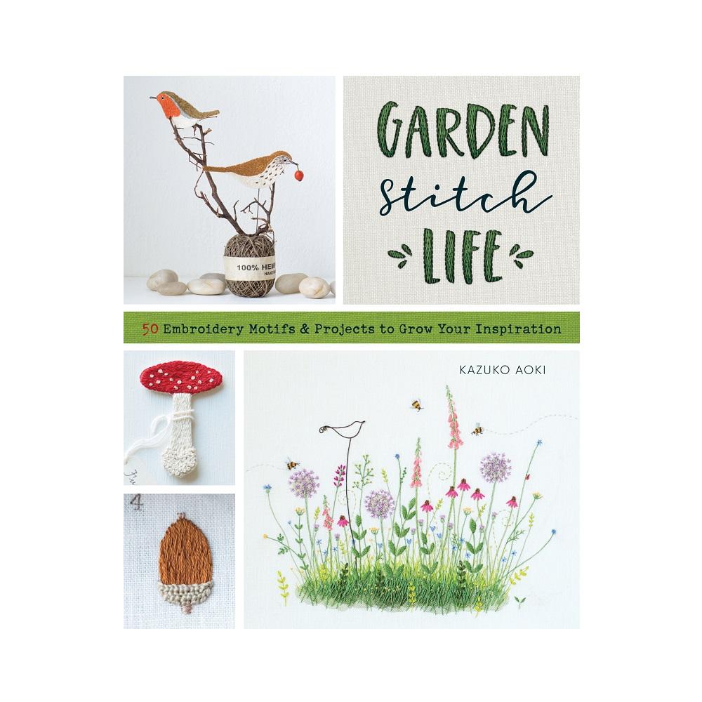"Raamat ""Garden Stitch Life"""