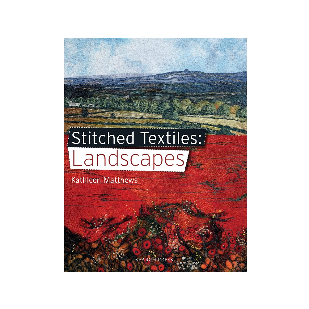 """Raamat """"Stitched Textiles: Landscapes"""""""