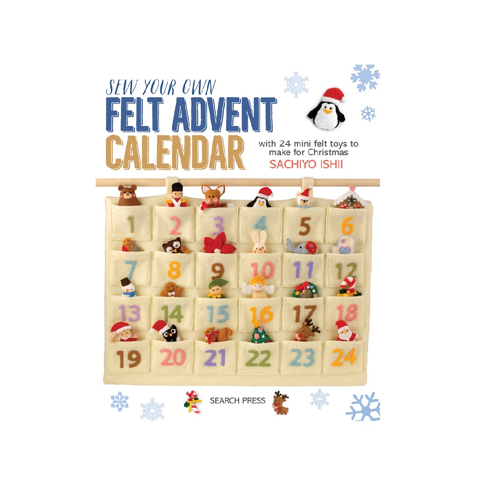 "Raamat ""Sew Your Own Felt Advent Calendar"""