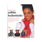 Raamat `Lihtne Teejuht Sallide Kudumiseks`