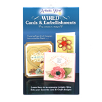 Wired Cards& Embellishments (Artistic Wire)