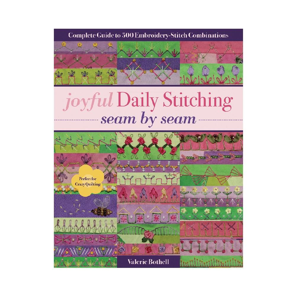 """Raamat """"Joyful Daily Stitching - Seam by Seam"""""""
