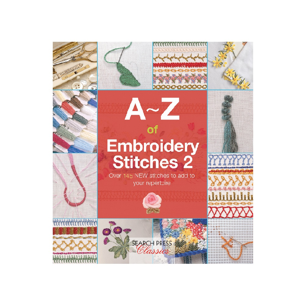 Raamat `A-Z of Embroidery Stitches 2`