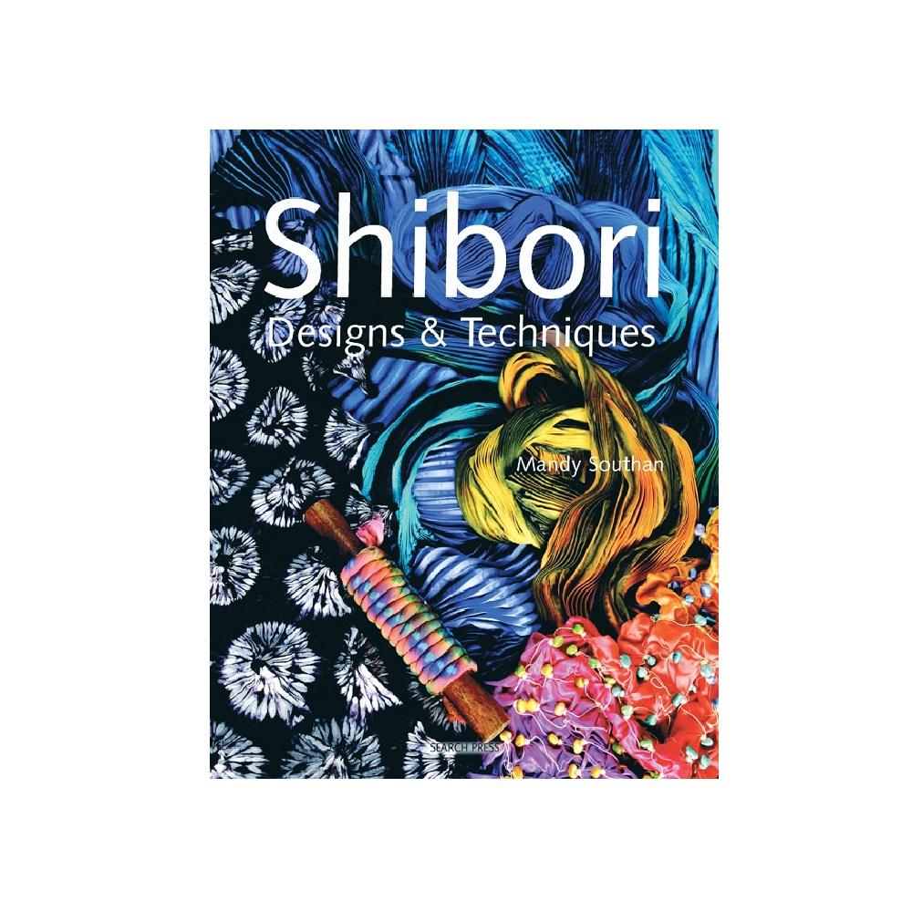 "Raamat ""Shibori Designs & Techniques"""