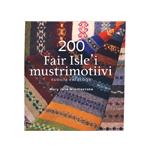 Raamat `200 Fair Isle`i mustrimotiivi`