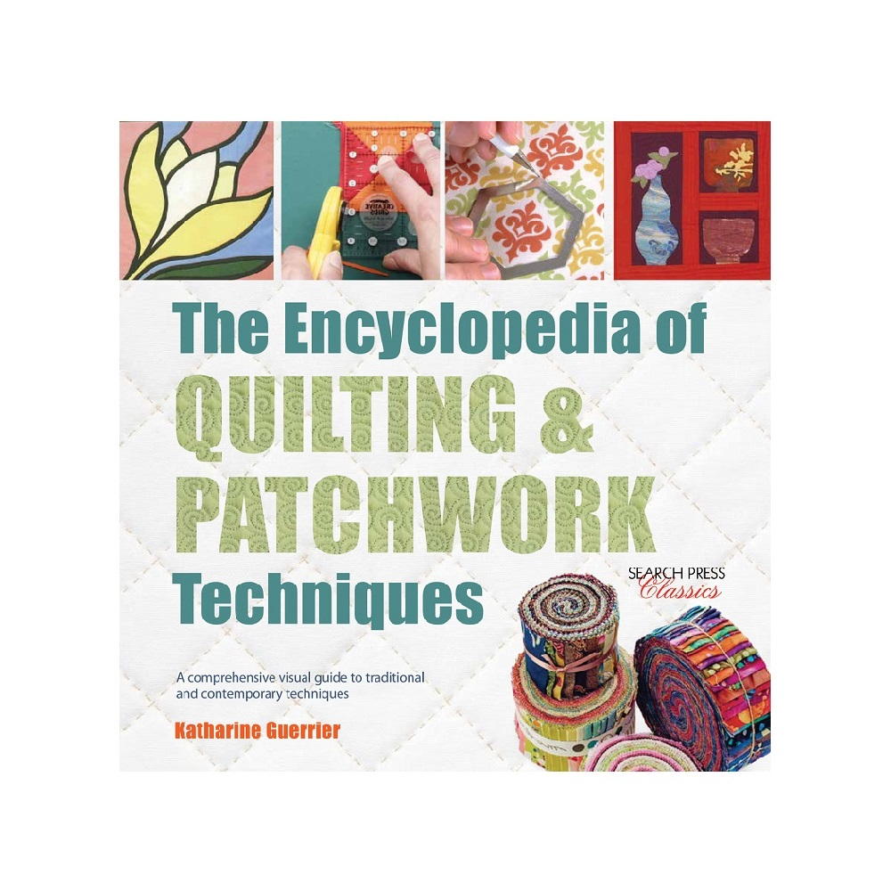 "Raamat ""The Encyclopedia of Quilting & Patchwork Techniques"""