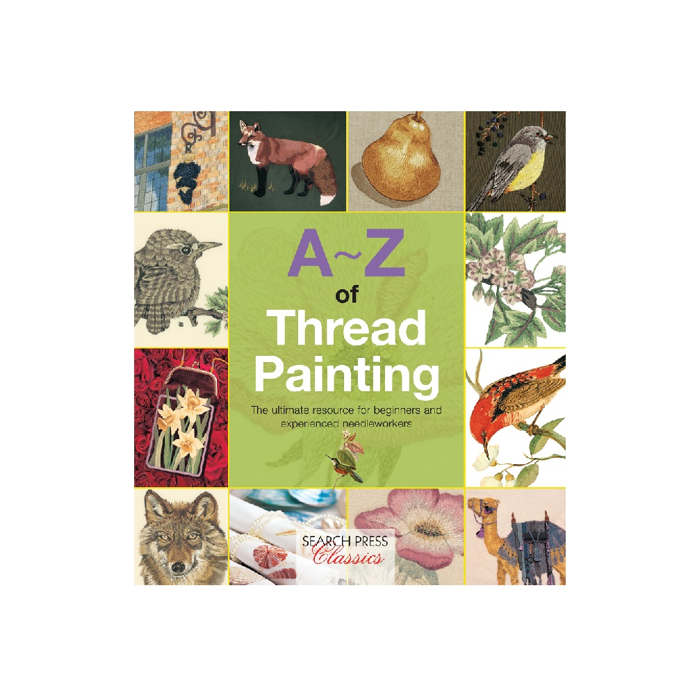"Raamat ""A-Z of Thread Painting"""