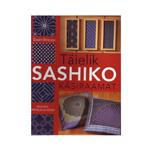Raamat Täielik Sashiko käsiraamat