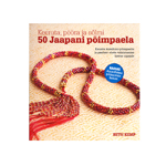 """""""50 Jaapani Põimpaela"""" Keeruta, pööra ja Sõlmi!"""