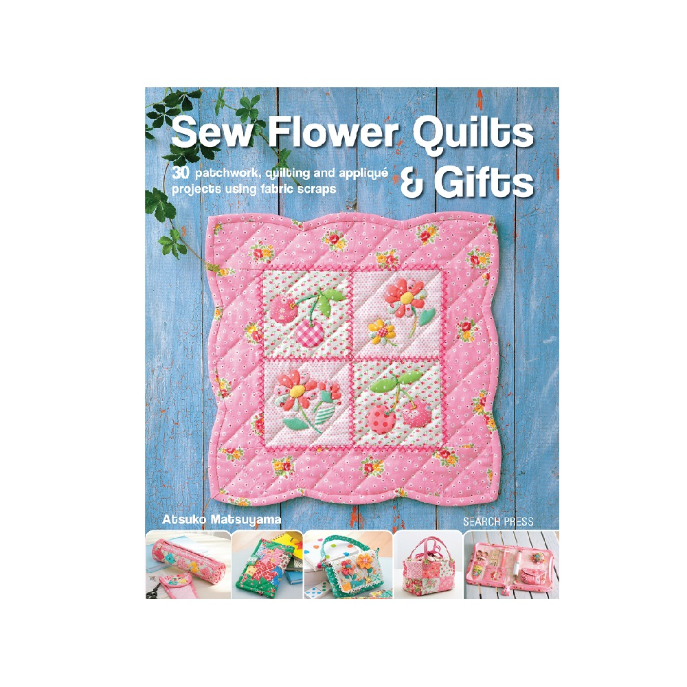 "Raamat ""Sew Flower Quilts & Gifts"""