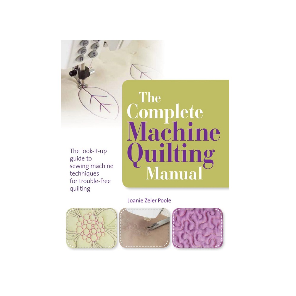 """Raamat """"The Complete Machine Quilting Manual"""""""