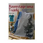 Raamat Kaunistage oma T-särki