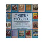 Raamat Tikkimise entsüklopeedia