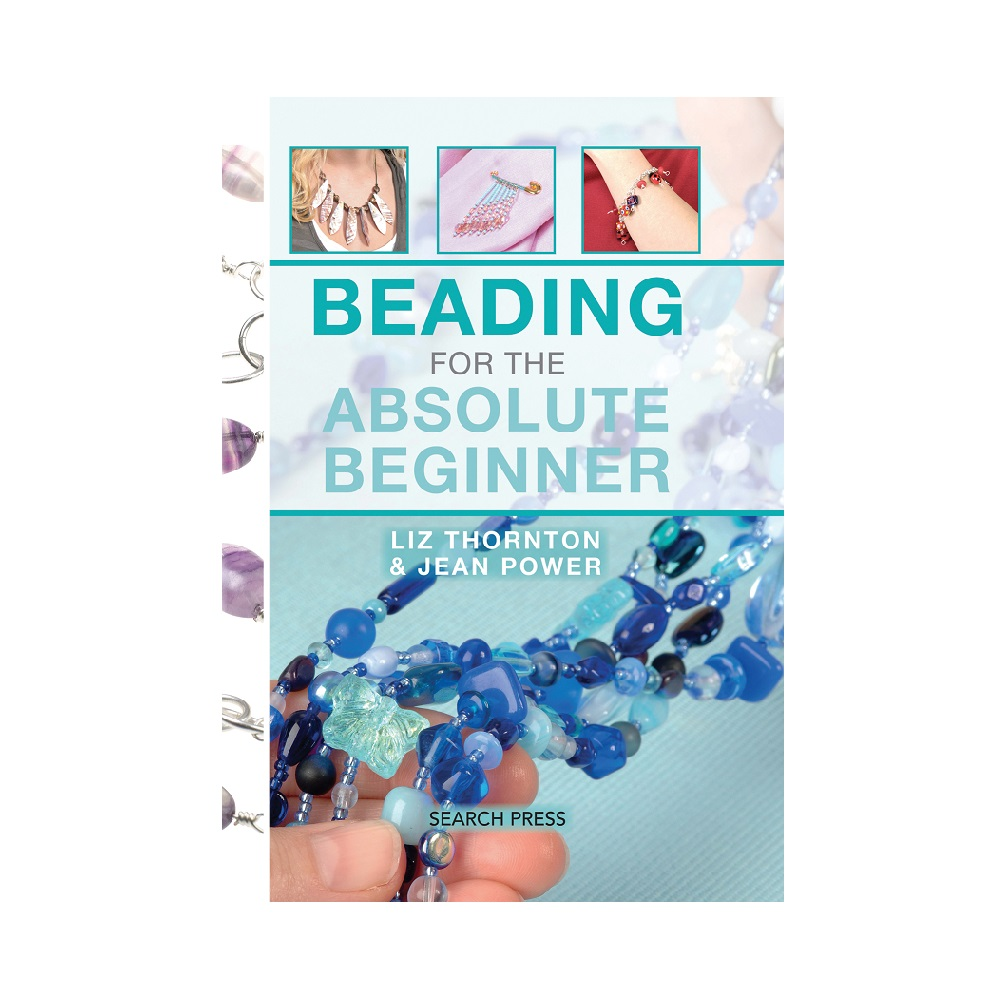 "Raamat ""Beading for the Absolute Beginner"""