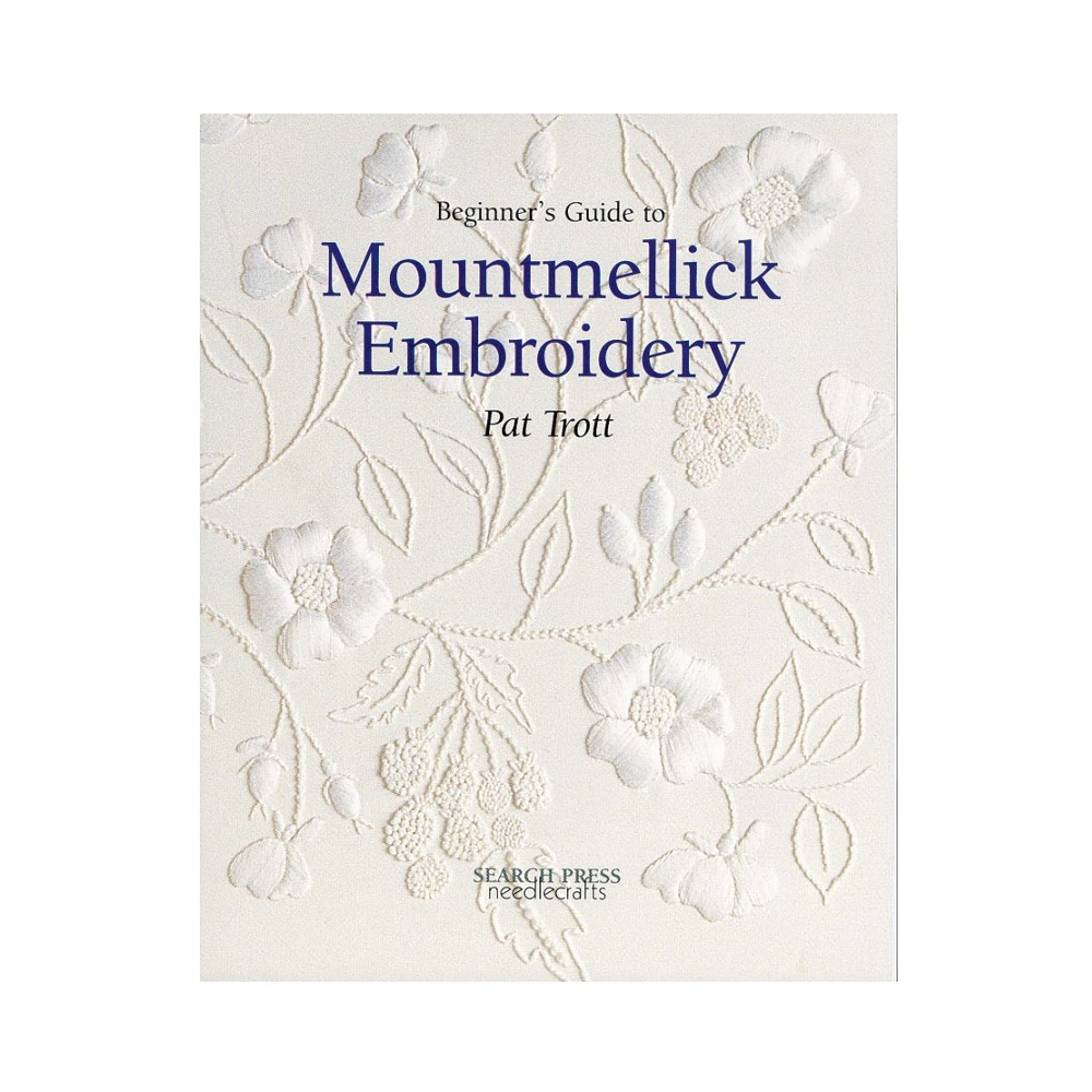 """Raamat """"Beginner`s Guide to Mountmellick Embroidery"""""""