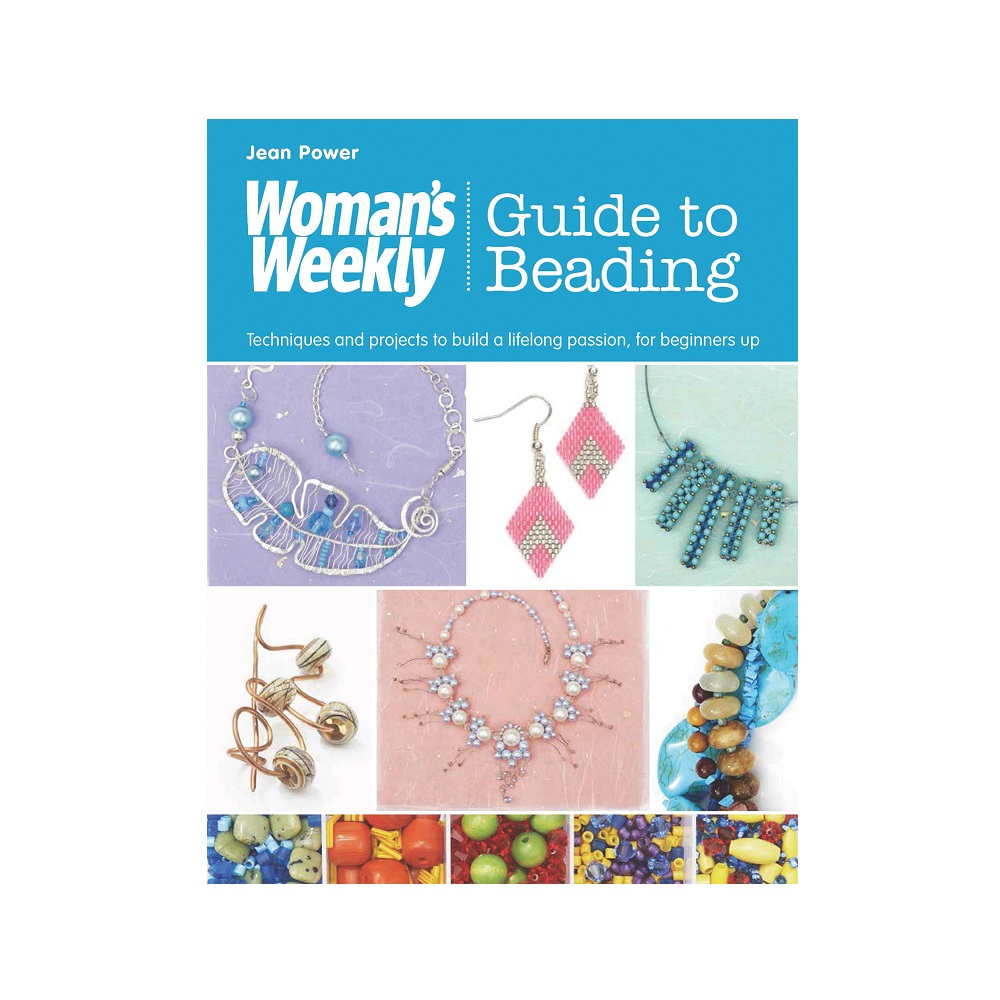 "Raamat ""Woman`s Weekly Guide to Beading"""