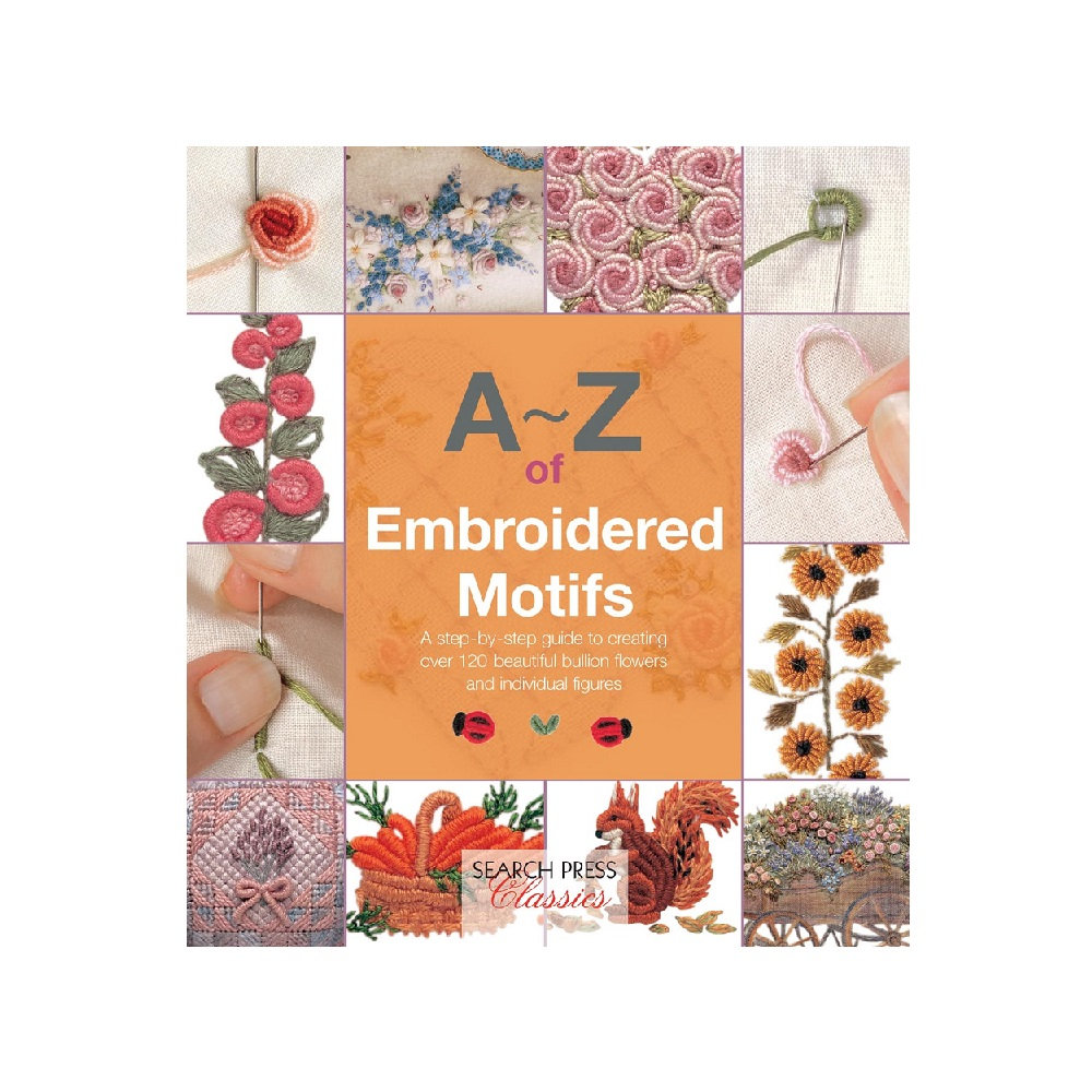 Raamat `A-Z of Embroidered Motifs`