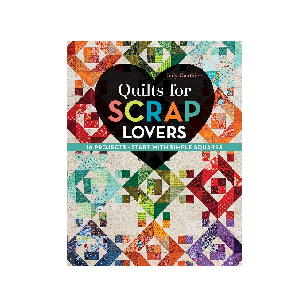 "Raamat ""Quilts for Scrap Lovers"""
