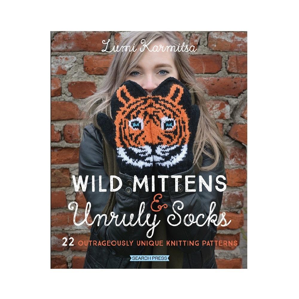 "Raamat ""Wild Mittens & Unruly Socks"""