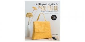 Raamat `A Beginner`s Guide to Bag Making`