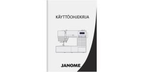 Janome 6030 kasutusjuhend FIN, müüakse vaid koos masinaga