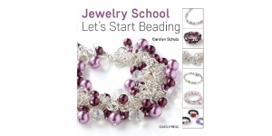 Raamat `Jewelry School: Let`s Start Beading`