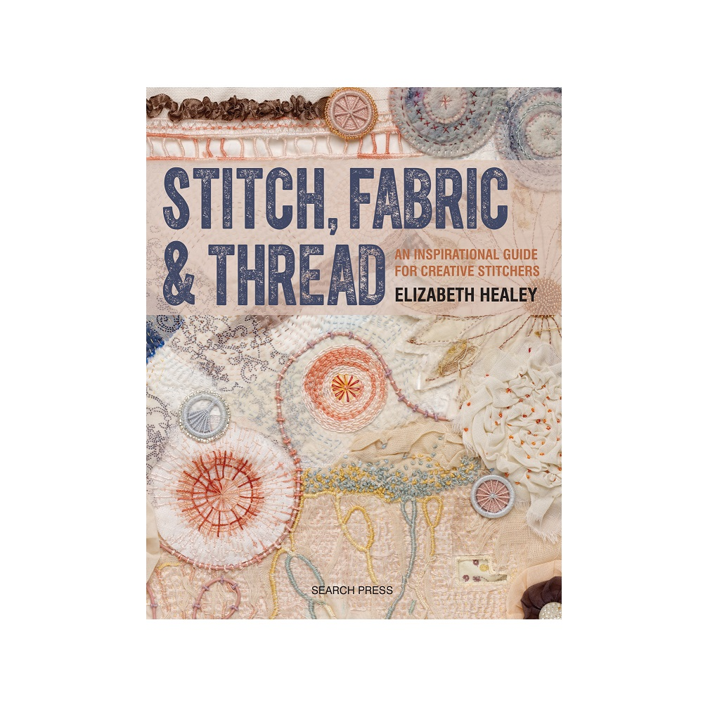 Raamat 'Stitch, Fabric & Thread'